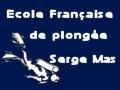 Ecole plongée Serge Mas - Centre de plongée Cap d'Agde